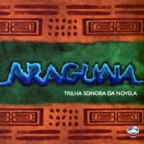 Todas as músicas da novela araguaia nacional