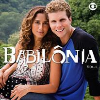 Todas as músicas da novela babilonia volume 1