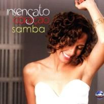 Todas as músicas da novela insensato coracão samba