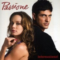 Todas as músicas da novela passione internacional